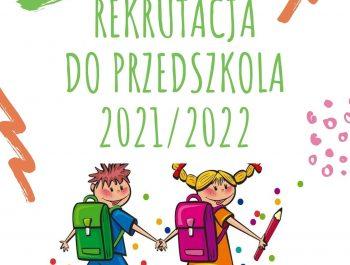 Rekrutacja do przedszkola na rok szkolny 2021/2022
